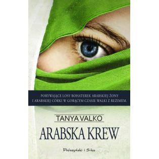 Arabska krew - Tanya Valko...