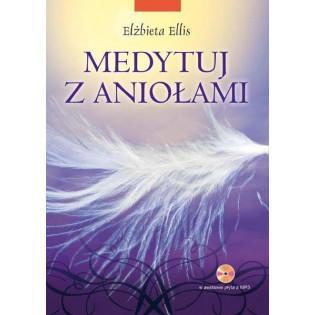 Medytuj z aniołami + CD KOS...