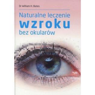 Naturalne leczenie wzroku...