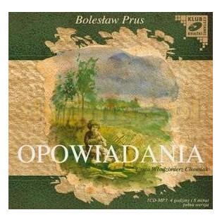 Opowiadania - Bolesław Prus...