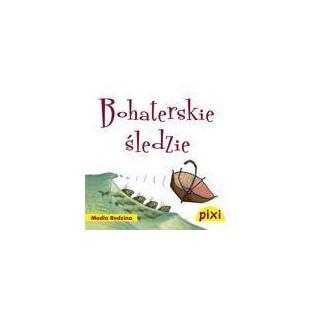 Pixi 3 - Bohaterskie...