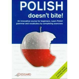 Polish doesn't bite! EDGARD...