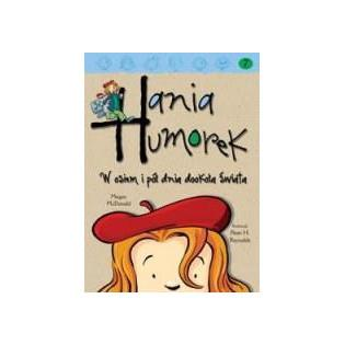 Hania Humorek T.7 W osiem i...