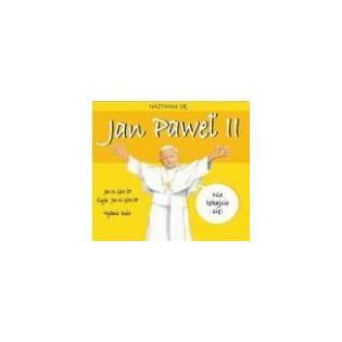 Nazywam się Jan Paweł II -...