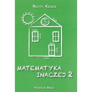Matematyka inaczej 2...