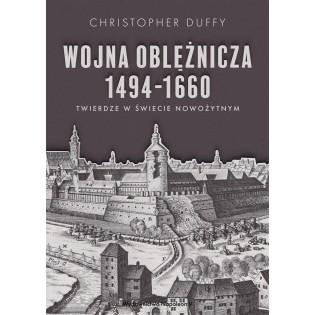 Wojna oblężnicza 1494-1660...