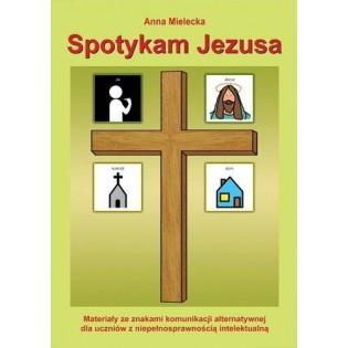 Spotykam Jezusa. Materiały...