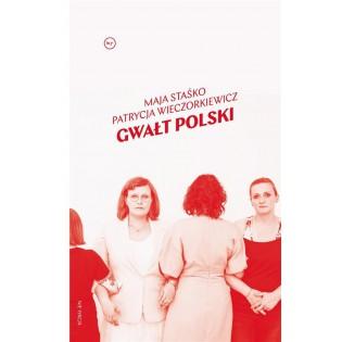 Gwałt Polski Wydawnictwo...