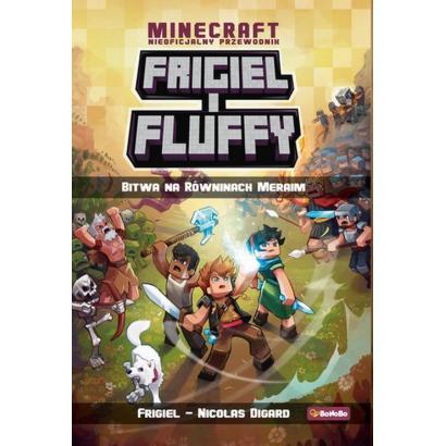 Frigiel i Fluffy T.4 Bitwa...