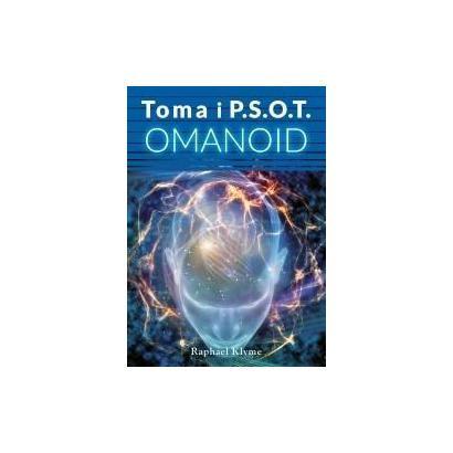Toma i P.S.O.T. Omanoid