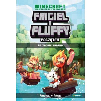Frigiel i Fluffy. Początek...