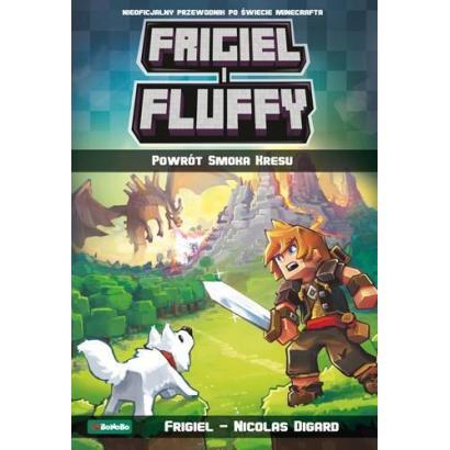 Frigiel i Fluffy. Powrót...